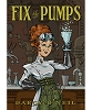 Fix The Pumps - A History of the Soda Fountain book